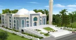 মুজিববর্ষের উপহার সারাদেশে ৫৬০টি মডেল মসজিদ